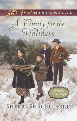 A Family for the Holidays (Prairie Courtships #6)