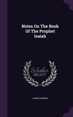 Notes on the Book of the Prophet Isaiah