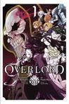 Overlord, Vol. 1 (manga) (Overlord, #1)