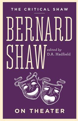 The Critical Shaw: On Theater