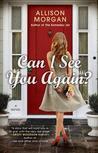 Can I See You Again? by Allison Morgan