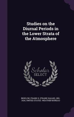 Studies on the Diurnal Periods in the Lower Strata of the Atmosphere