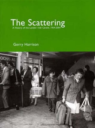 The Scattering: A History of the London Irish Centre