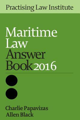 Maritime Law Answer Book 2015