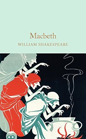 Macbeth (Macmillan Collector's Library Book 40)