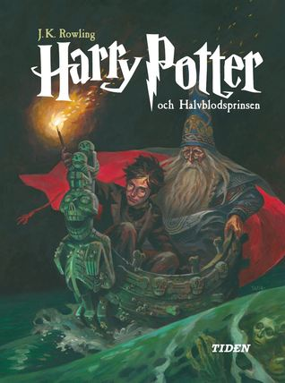Harry Potter och halvblodsprinsen (Harry Potter, #6)