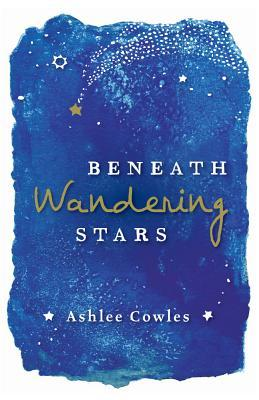 Image result for beneath wandering stars