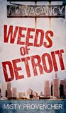 Weeds of Detroit