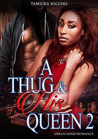 A Thug & His Queen 2: An Urban Hood Drama