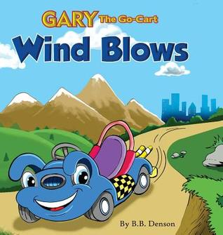 Gary the Go-Cart: Wind Blows