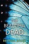 The Beautiful Dead by Belinda Bauer