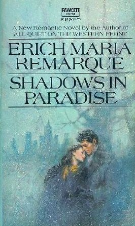 Ebook Shadows in Paradise by Erich Maria Remarque PDF!