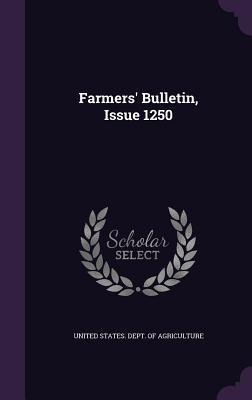 Farmers' Bulletin, Issue 1250