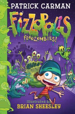 Fizzopolis #2 by Patrick Carman
