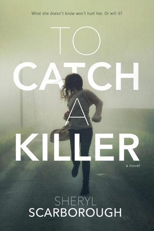 Waiting on Wednesday: To Catch a Killer by Sheryl Scarborough