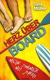 Herz über Board by Sina Müller