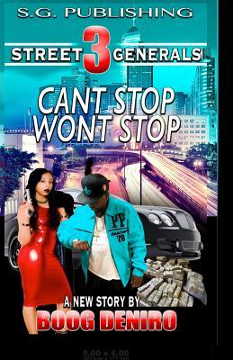 Cant Stop Wont Stop Street Generals 3