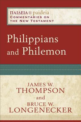 Philippians and Philemon by James W. Thompson