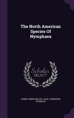 The North American Species of Nymphaea