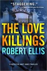 The Love Killings (Detective Matt Jones #2)