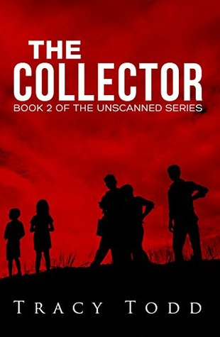 The Collector: Book 2 of Unscanned