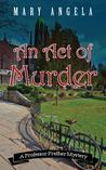 An Act of Murder (Professor Prather Mystery #1)