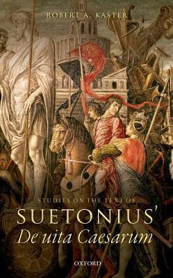 Studies on the Text of Suetonius' de Uita Caesarum