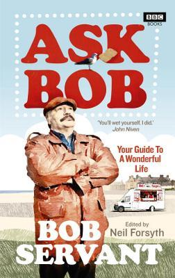 Ask Bob: your guide to a wonderful life