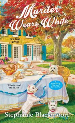 Murder Wears White (Wedding Planner Mystery #2)