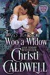 To Woo a Widow by Christi Caldwell