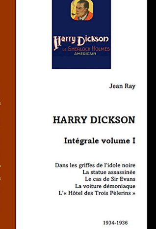 Intégrale - Harry Dickson (volume t. 1)