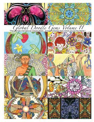 "Global Doodle Gems"" Volume 11: ""The Ultimate Adult Coloring Book...an Epic Collection from Artists Around the World!"