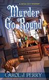 Murder Go Round (Witch City Mystery, #4)