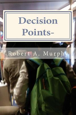 Decision Points-: Eliminating the School to Prison Pipeline: A Practitioner's Perspective