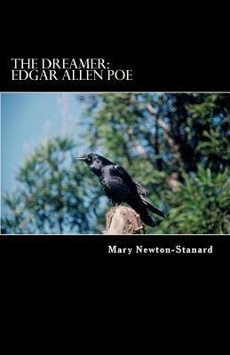 The Dreamer: Edgar Allen [sic] Poe
