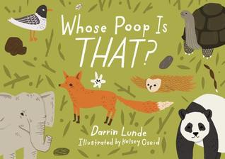 Whose Poop Is That? by Darrin P Lunde