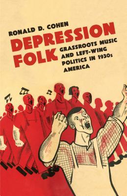 depression-folk-grassroots-music-and-left-wing-politics-in-1930s-america