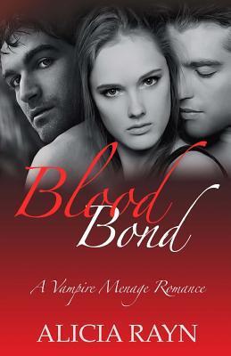 Blood Bond: A Vampire Menage Romance