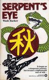 Serpent's Eye: Autumn (Year of the Ninja Master, #3)