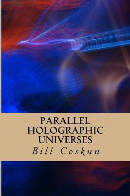 Parallel Holographic Universes: Evidence for the Superdeterministic Non-Dimensional Holographic Universe and Existence of God
