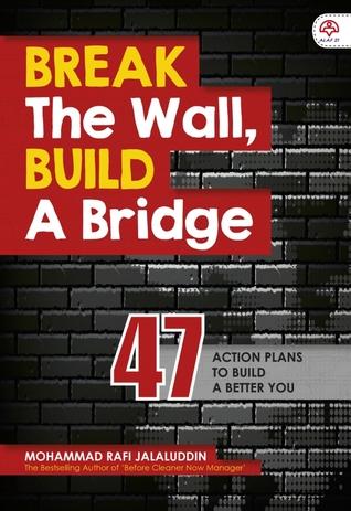 Break The Wall, Build A Bridge