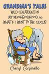 Grandma's Tales by Cheryl Carpinello