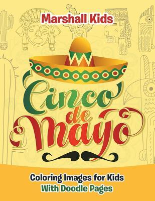 Cinco de Mayo Coloring Images for Kids: With Doodle Pages