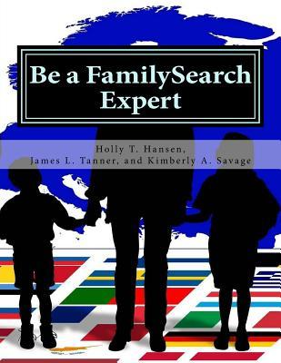 Be a FamilySearch Expert: Research Guide