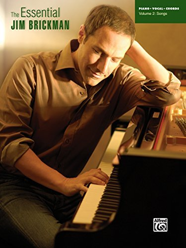 The Essential Jim Brickman, Volume 2: Songs: Piano/Vocal/Chords Sheet Music Songbook Collection (Piano/Vocal/Chords)