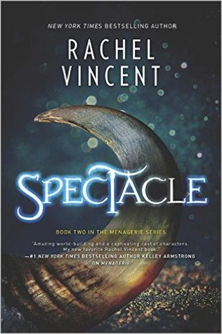 http://carolesrandomlife.blogspot.com/2017/05/review-spectacle-by-rachel-vincent.html