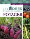 Les idées du jardinier paresseux : Potager