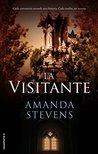 La visitante by Amanda Stevens