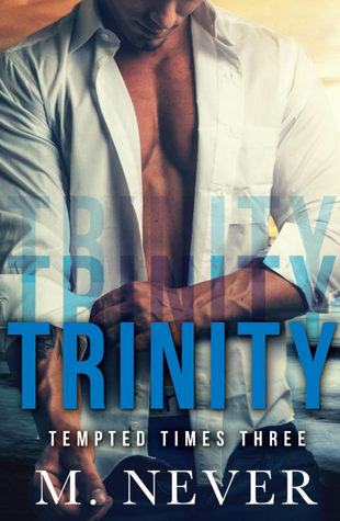 Trinity by M. Never