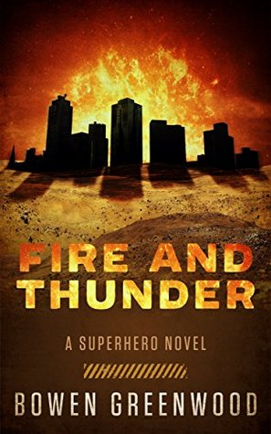 Fire and Thunder: A Superhero Novel